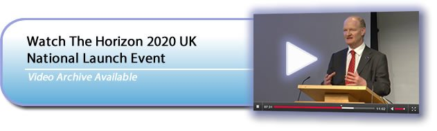 Video archive available: Watch the Horizon 2020 UK National Launch Event